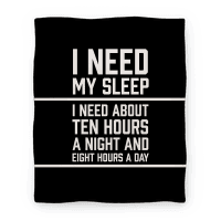 I Need My Sleep
