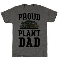 Proud Plant Dad Tee
