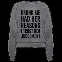 Drunk Me Had Her Reasons