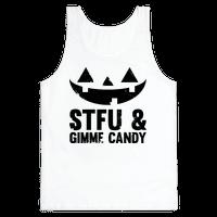 STFU & Gimme Candy
