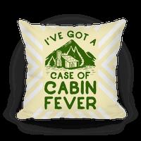 I've Got a Case of Cabin Fever