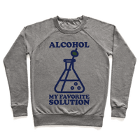 Alcohol My Favorite Solution