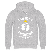 I Am Not A Decoration (White Ink)