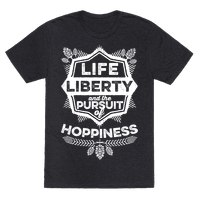 Life, Liberty, And The Pursuit Of Hoppiness