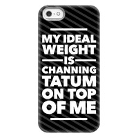 Ideal Weight (Channing Tatum) Phonecase