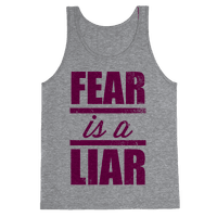 Fear Is A Liar (Tank)