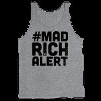 Mad Rich Alert