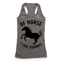 Of Horse I Like Equines