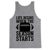 Life Begins When The Season Starts (Football)