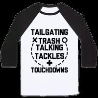 Tailgating, Trash Talking, Tackles and Touchdowns Baseball