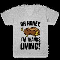 Oh Honey I'm Thanksliving Parody Vneck
