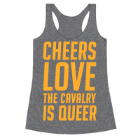 Cheers Love The Cavalry Is Queer