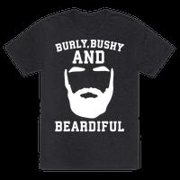 Burly Bushy and Beardiful White Print