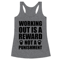 Working Out is a Reward! Not a Punishment!