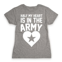 546f98ac52394d Half Of My Heart Is In The Army T-Shirt | LookHUMAN