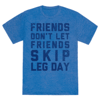 Don't Skip Leg Day (Blue)