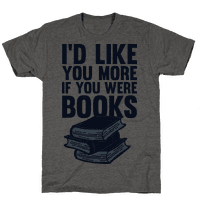 I'd Like you More If You Were Books
