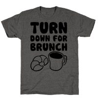 Turn Down For Brunch