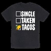 Single Taken Tacos Tee