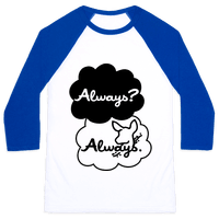 Always? Always.