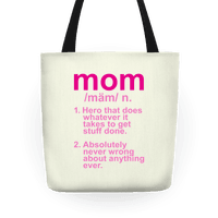 Mom Definition Tote