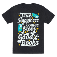 True Happiness Comes From Good Books