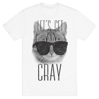 Let's Get Cray Tee