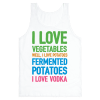 I Love Vegetables I Love Vodka