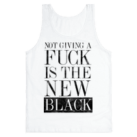 Not Giving A Fuck Is The New Black