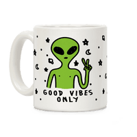 Good Vibes Only Alien