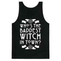 Who's the Baddest Witch in Town?