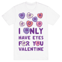 I Only have Eyes For You Valentine