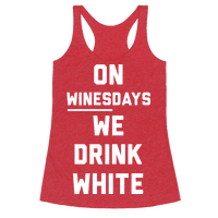 On Winesday We Drink White