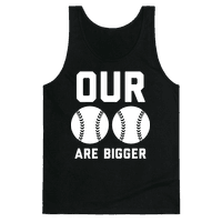 Our Baseballs Are Bigger