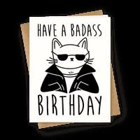 Have A Badass Birthday (Cat) Greetingcard