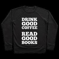Drink Good Coffee, Read Good Books