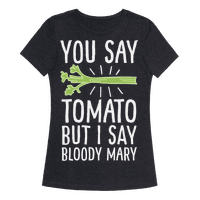 You Say Tomato, But I Say Bloody Mary