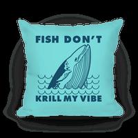 Fish Don't Krill My Vibe