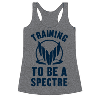 Training To Be A Spectre (Paragon) Racerback