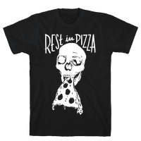 R.I.P. Rest In Pizza