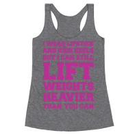 I Wear Lipstick and High Heels But I Can Still Lift