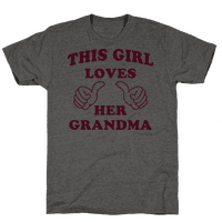 This Girl Loves Her Grandma