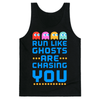 Run Like Ghosts Are Chasing You