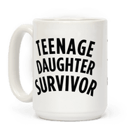 Teenage Daughter Survivor Mug