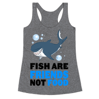 Fish are Friends!