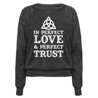 In Perfect Love and Perfect Trust