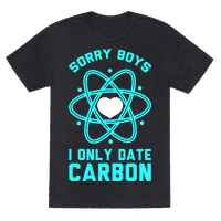Sorry Boys I Only Date Carbon