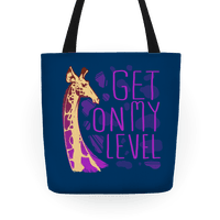 Get on My Level tote