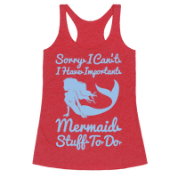 I Have Important Mermaid Stuff To Do