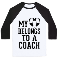 My Heart Belongs To A Soccer Coach (Baseball Tee)